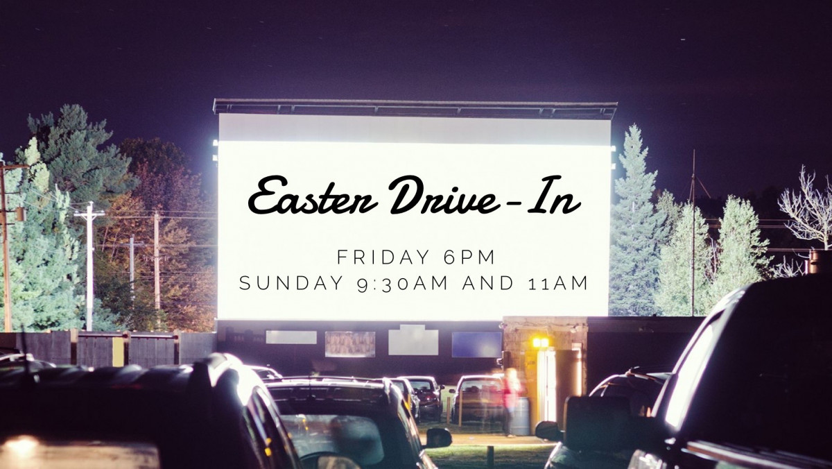 6:00PM Easter Drive-In Worship Experience
