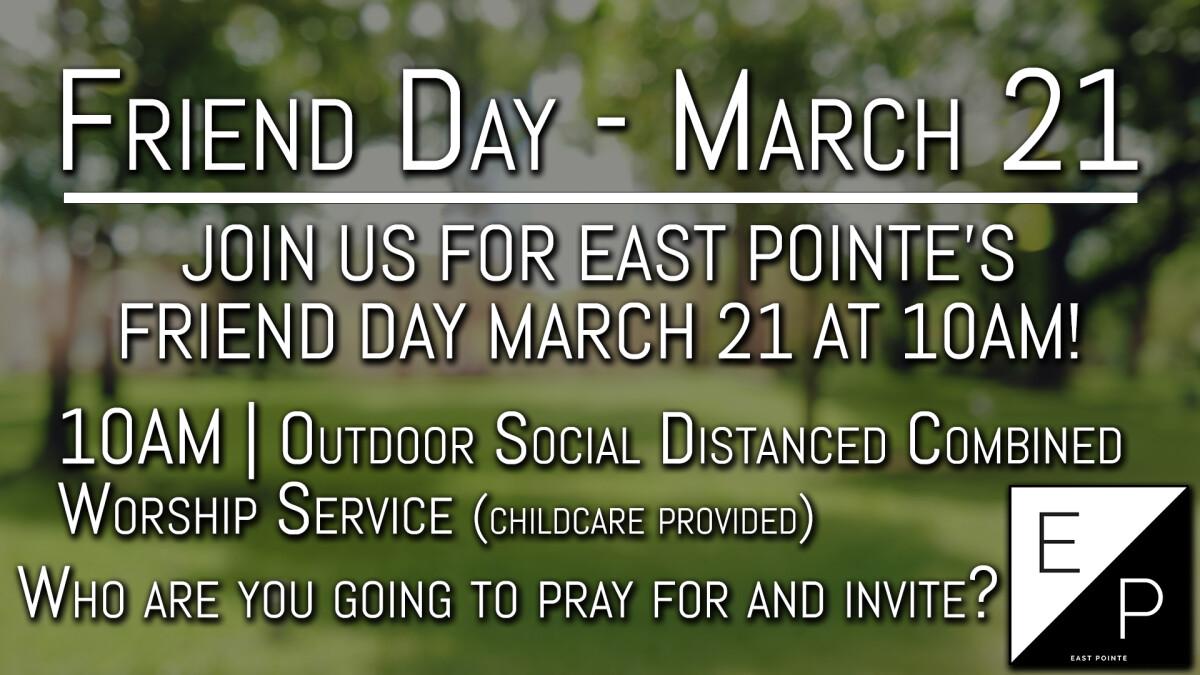Friend Day 2021 Worship Service