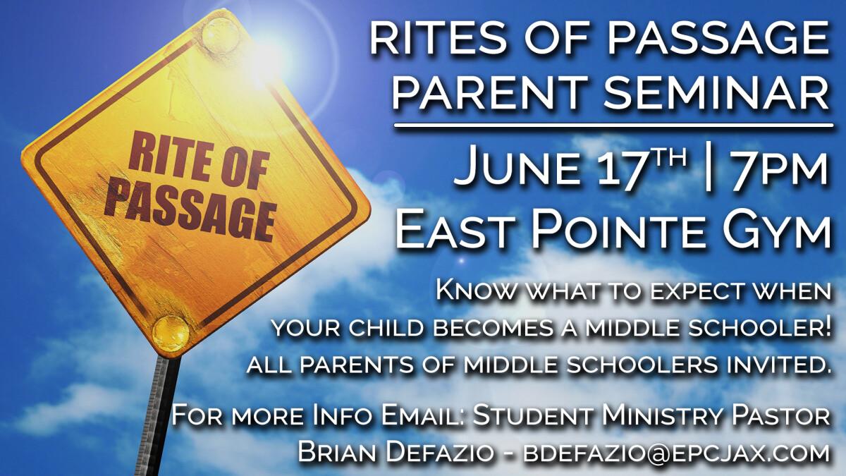 RITES OF PASSAGE PARENT SEMINAR